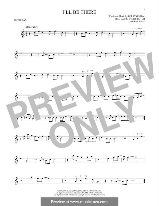 I'll Be There: Für Tenorsaxophon by Berry Gordy, Bob West, Hal Davis, Willie Hutch