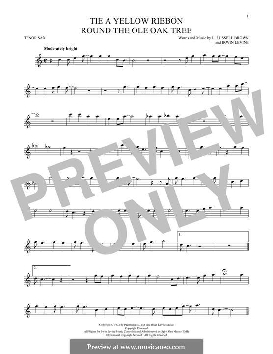 Tie a Yellow Ribbon Round the Ole Oak Tree (Tony Orlando): Für Tenorsaxophon by Irwin Levine, L. Russell Brown