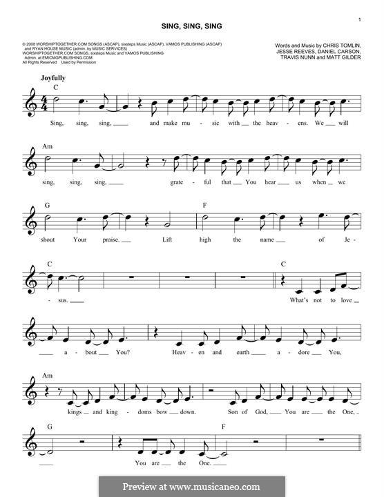 Sing, Sing, Sing: Melodische Linie by Chris Tomlin, Daniel Carson, Jesse Reeves, Matt Gilder, Travis Nunn