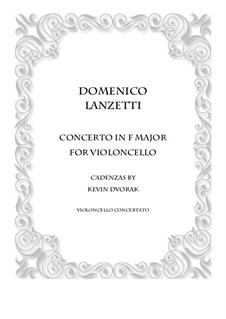Cello Concerto in F major: Version for cello solo and piano by Domenico Lanzetti