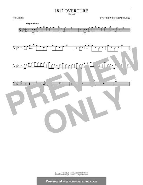 1812. Festliche Ouvertüre, TH 49 Op.49: Theme, for trombone by Pjotr Tschaikowski