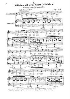 Zwölf Gesänge, Op.5: Nr.5 Madchen mit dem rothen Mundchen by Robert Franz