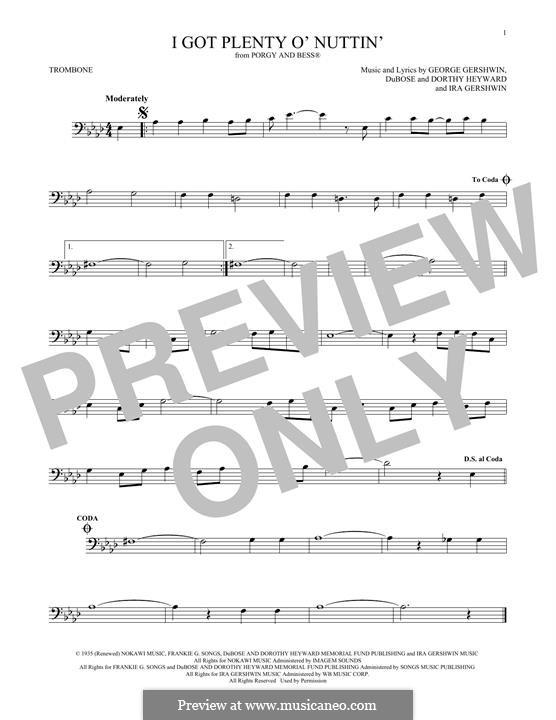 I Got Plenty O' Nuttin': For trombone by George Gershwin