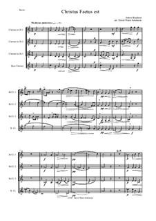 Christus factus est: For clarinet quartet by Anton Bruckner