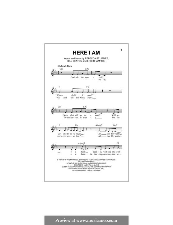 Here I am: Melodische Linie by Rebecca St. James, Eric Champion, Bill Deaton
