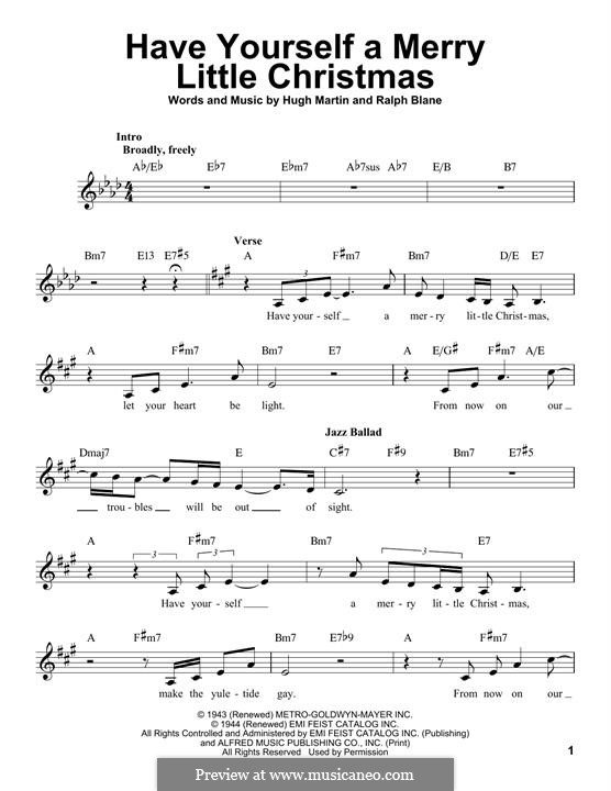 Have Yourself a Merry Little Christmas: Melody line by Hugh Martin, Ralph Blane