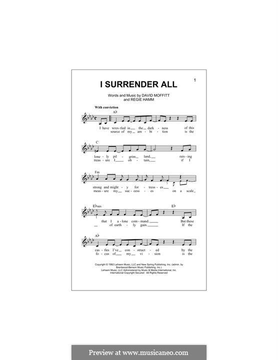 I Surrender All (Clay Crosse): Melodische Linie by David Moffitt, Regie Hamm