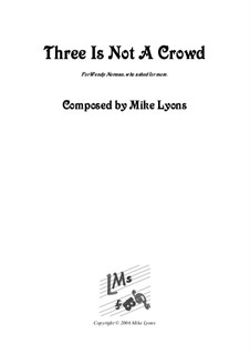 Three is not a Crowd – Flute Trio: Three is not a Crowd – Flute Trio by Mike Lyons