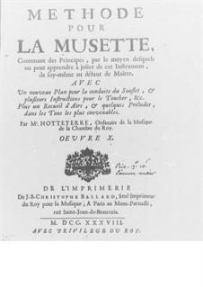 Méthode pour la Musette, Op.10: Kapitel I-III by Jaques Hotteterre