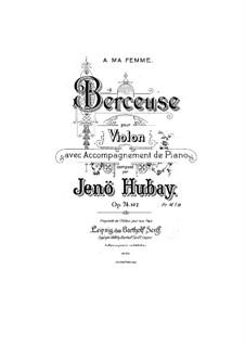Wiegenlied, Op.74 No.2: Berceuse by Jenö Hubay