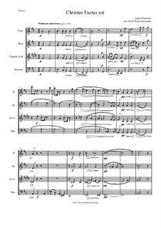 Christus factus est: For wind quartet by Anton Bruckner