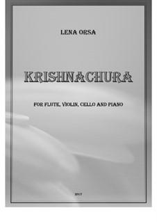 Krishnachura: For flute, violin, cello and piano by Lena Orsa