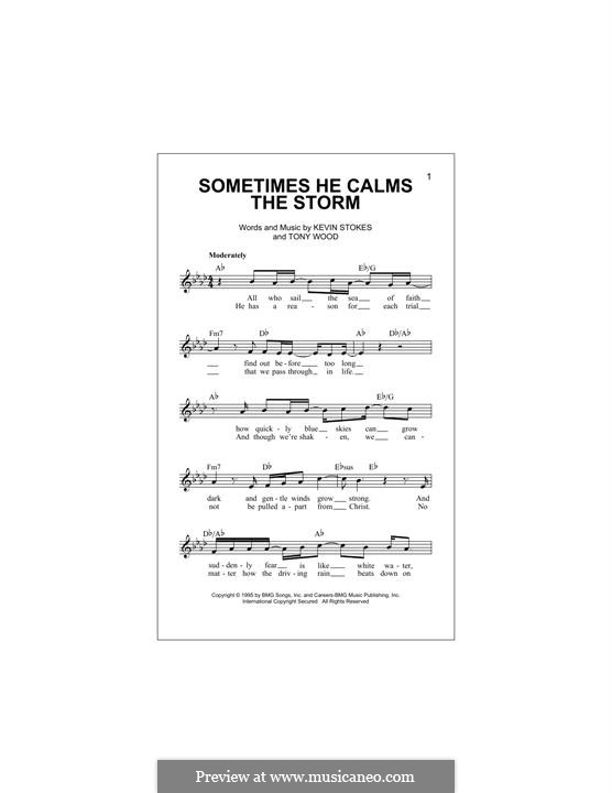 Sometimes He Calms the Storm: Melodische Linie by Kevin Stokes, Tony Wood