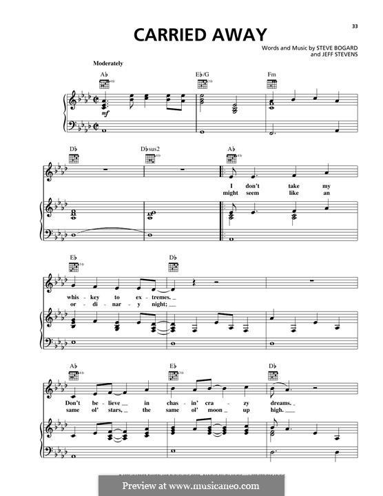 Carried Away (George Strait): Für Stimme und Klavier (oder Gitarre) by Steve Bogard, Jeff Stevens