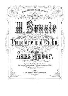 Sonate für Violine und Klavier Nr.3 in D-Dur, Op.67: Partitur by Hans Huber