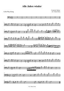 Alle Jahre wieder: For cello by Friedrich Silcher