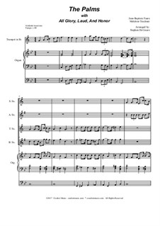 The Palms (with All Glory, Laud and Honor): For saxophone quartet by Jean-Baptiste Faure, Melchior Teschner
