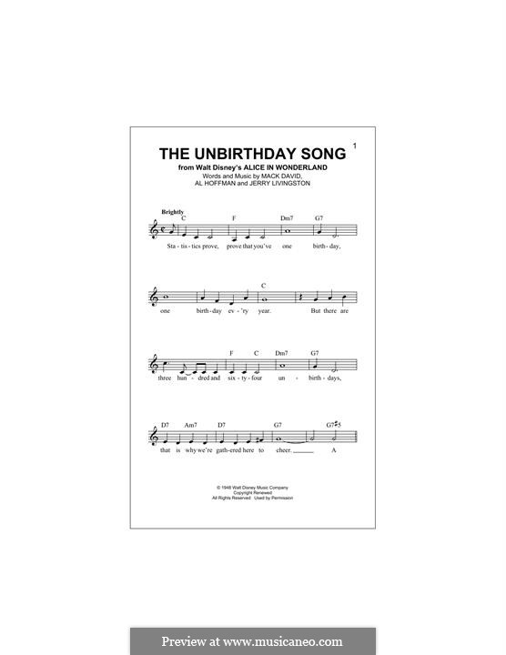 The Unbirthday Song: Melodische Linie by Al Hoffman, Jerry Livingston, Mack David