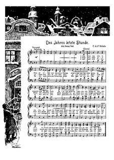 Des Jahres letzte Stunde: Des Jahres letzte Stunde by Johann Abraham Schulz