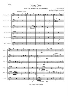Haec Dies: For clarinet sextet (3 B flats, 2 Altos and 1 Bass) by William Byrd