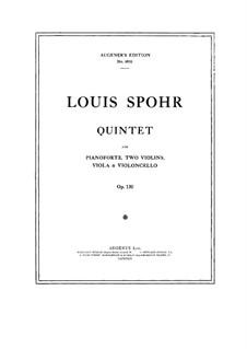 Klavierquintett in d-Moll, Op.130: Vollpartitur by Louis Spohr