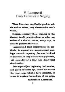 The Art of Singing. Exercises for Daily Use: The Art of Singing. Exercises for Daily Use by Francesco Lamperti