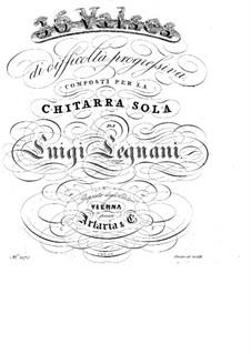 Sechsunddreissig Walzer für Gitarre, Op.63: Alle Walzer by Luigi Legnani