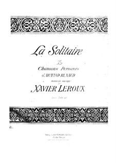 La solitaire: La solitaire by Xavier Leroux