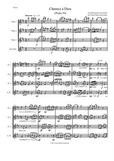 Chantez à Dieu: For flute quartet (3 flutes and 1 alto flute) by Jan Pieterszoon Sweelinck