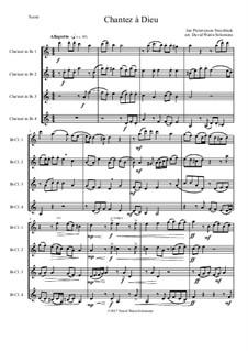 Chantez à Dieu: For 4 clarinets by Jan Pieterszoon Sweelinck