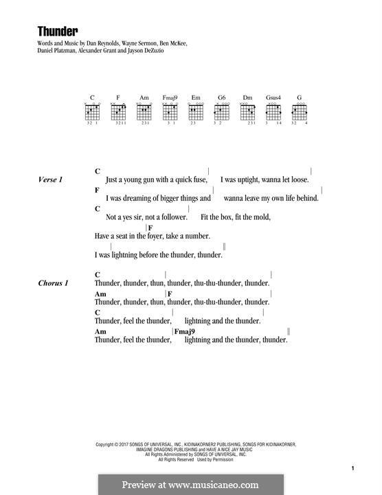 Thunder (Imagine Dragons): Text und Akkorde by Alexander Grant, Jayson Dezuzio, Benjamin McKee, Daniel Reynolds, Daniel Platzman, Wayne Sermon