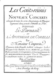 Nouveaux concerts ou les goûts réunis: Nouveaux concerts ou les goûts réunis by François Couperin