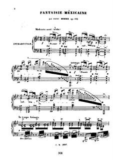Mexikanische Fantasie, Op.162: Mexikanische Fantasie by Henri Herz