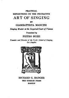 Praktische Überlegungen zur Figurative Kunst des Singens: Praktische Überlegungen zur Figurative Kunst des Singens by Giovanni Battista Mancini