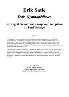Gymnopédies: Arranged for soprano saxophone and piano by Erik Satie