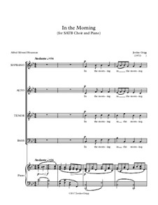 In the Morning (for SATB Choir and Piano): In the Morning (for SATB Choir and Piano) by Jordan Grigg