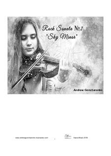 Rock Sonata No.2 Sky Minor, Op.36: Rock Sonata No.2 Sky Minor by Andrew Goncharenko