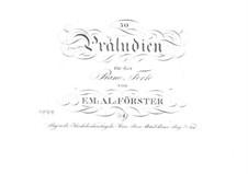 Fünfzig Präludien für Klavier: Nr.1-18 by Emanuel Aloys Förster