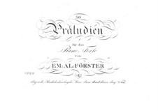 Fünfzig Präludien für Klavier: Nr.19-33 by Emanuel Aloys Förster