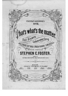That's What's the Matter: Für Stimme und Klavier by Stephen Foster
