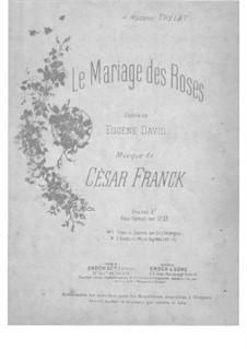 Zwei Lieder: Le mariage des roses by César Franck