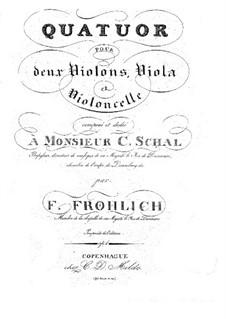 Streichquartett Nr.1 in d-Moll, Op.1: Streichquartett Nr.1 in d-Moll by Johannes Frederik Frøhlich