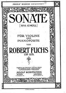 Sonate für Violine und Klavier, Op.103: Partitur by Robert Fuchs