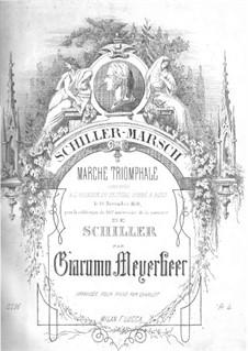 Schiller-Marsch: Für einen Interpreten by Giacomo Meyerbeer