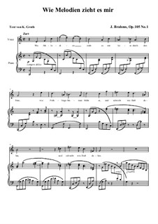 Fünf Gesänge, Op.105: Nr.1 Wie Melodien zieht es mir (C-Dur) by Johannes Brahms