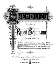 Zwölf Stücke für Klavier, vierhändig, Op.85: Nr.12 Abendlied, für Cello und Klavier – Partitur, Solo Stimme by Robert Schumann
