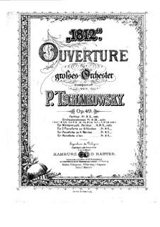 1812. Festliche Ouvertüre, TH 49 Op.49: Für zwei Klaviere, achthändig by Pjotr Tschaikowski
