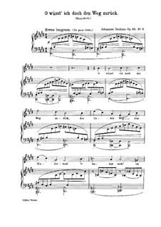 Lieder und Gesänge, Op.63: Nr.8 O wüsst' ich doch den Weg zurück by Johannes Brahms
