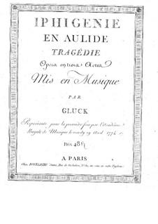 Iphigénie en Aulide, Wq.40: Ouvertüre – Partitur by Christoph Willibald Gluck