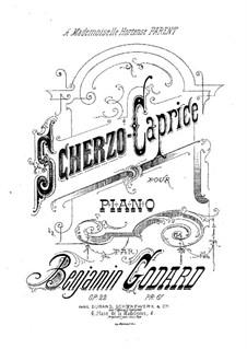 Scherzo-Caprice in a-Moll, Op.22: Scherzo-Caprice in a-Moll by Benjamin Godard